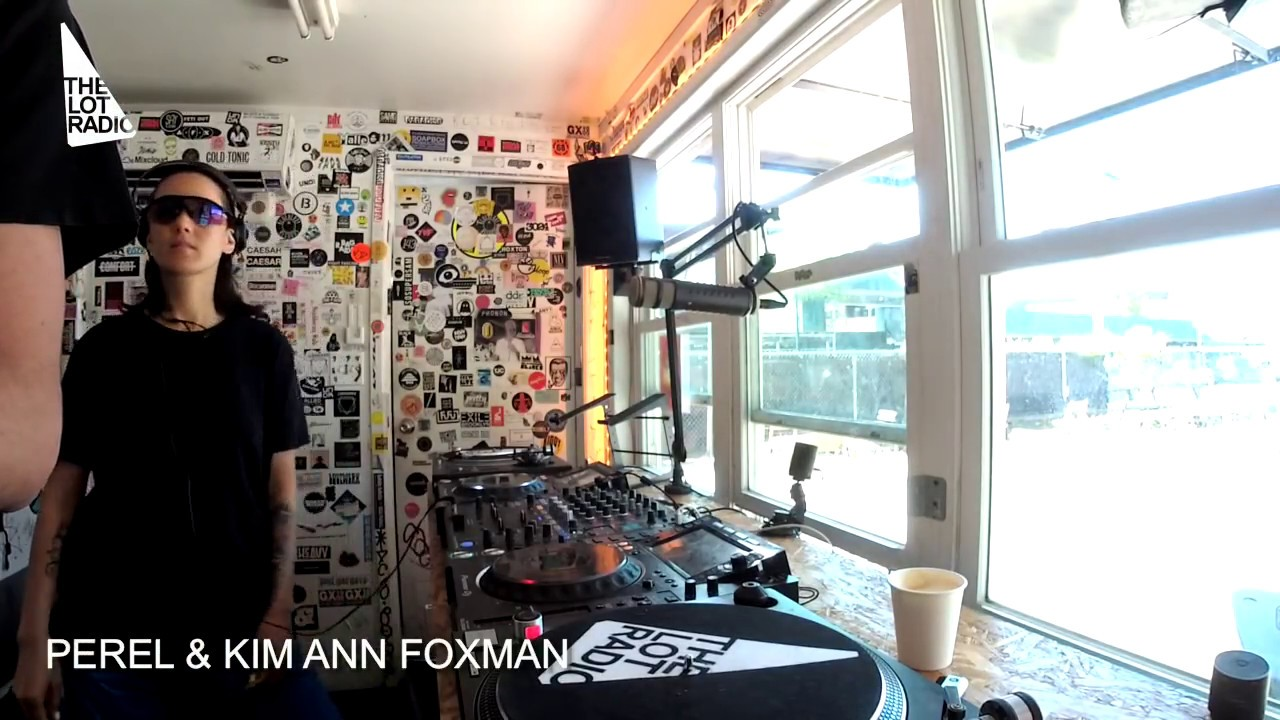 Perel and Kim Ann Foxman @ The Lot Radio 2019