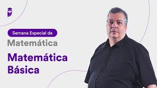 Matemática Básica - Prof. Carlos Henrique