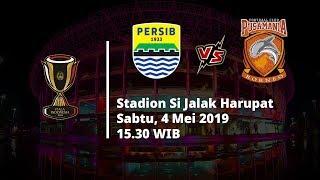 Live Streaming 8 Besar Piala Indonesia Leg kedua, Persib Vs Borneo FC, Pukul 15.30 WIB