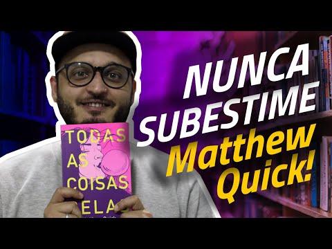 Resenha fofinha (e importante) de TODAS AS COISAS BELAS, de MATTHEW QUICK | Menino Que Lê