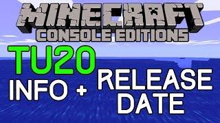 Minecraft: TU20 Info & Release Date! Title Update 20 News (Xbox/Playstation) Bug Fix