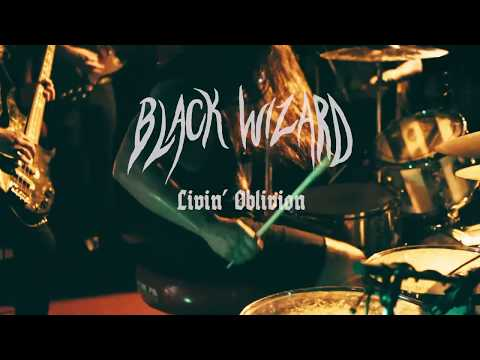 Black Wizard - Livin' Oblivion(Official Video)