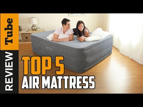 ✅Air Mattress: Best Air Mattress 2018 (Buying Guide)