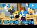 Minecraft : L'Empire Perdu | Episode 4