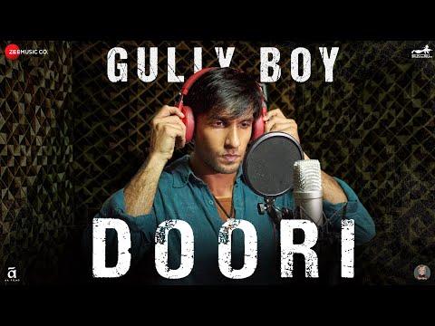 Doori | Gully Boy | Ranveer Singh & Alia Bhatt | Javed Akhtar | DIVINE | Rishi Rich  | Zoya Akhtar