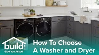 How to Choose The Right Washer & Dryer