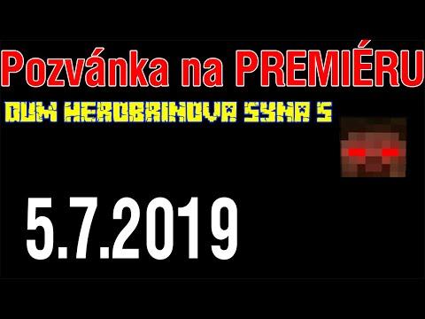 POZVÁNKA NA PREMIÉRU FILMU DŮM HEROBRINOVA SYNA 5! 5.7.2019