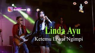 Lagu Linda Ayu Ketemu Liwat Ngimpi