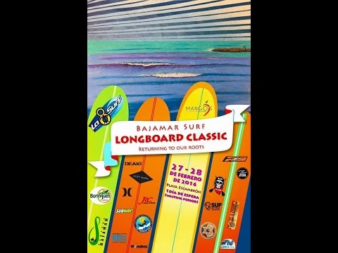 Bajamar Surf Longboard Classic Part I