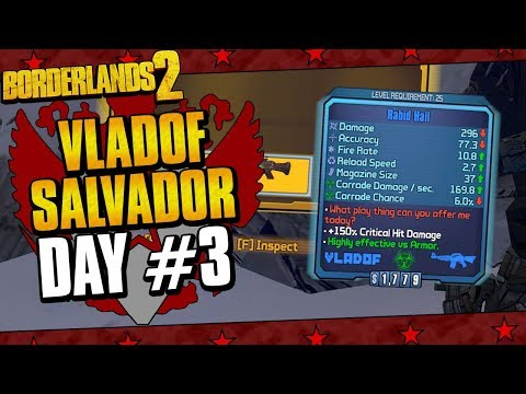 Borderlands 2 | Salvador Vladof Allegiance Playthrough Funny Moments And Drops | Day #3