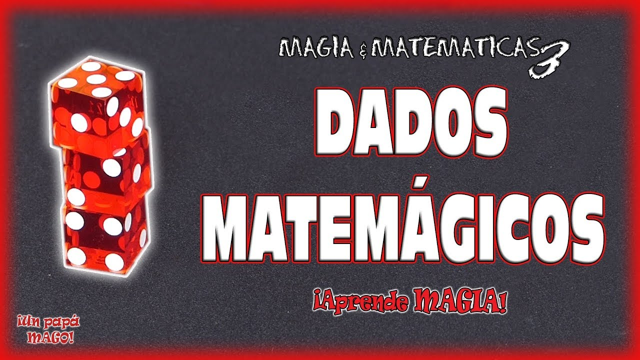 TRUCO DE MAGIA DADOS MATEMÁGICOS | APRENDE MAGIA | Is Family Friendly