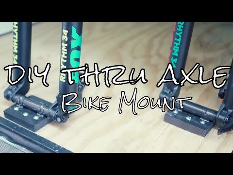 DIY Thru Axle Bike Mount