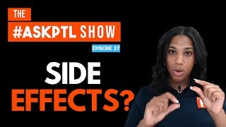 Do I Need To Know The Top 200 Drug Side Effects? | #AskPTL Episode 27