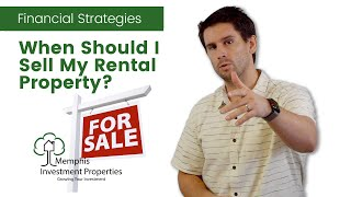 When Should I Sell My Rental Property?