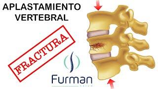 APLASTAMIENTO FRACTURA VERTEBRAL | La combinación entre un golpe fuerte y una vértebra débil