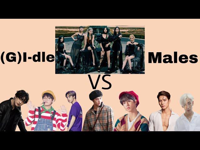 (G)I-DLE  VS  Male Idols (BTS,GOT7,STRAY KIDS) Part 1