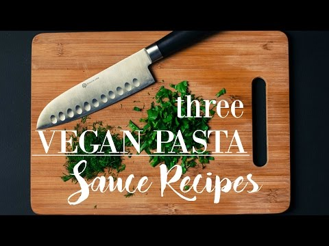 3 VEGAN PASTA SAUCE RECIPES