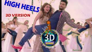High Heels 3D Version || Ki  Kaa || Bass Boosted