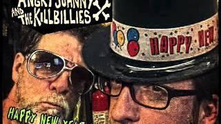 Angry Johnny And The Killbillies-Happy New Year Baby