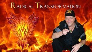 """Radical Transformation"""
