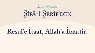 Kısa Video: Resul'e İtaat, Allah'a İtaattir