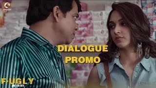 Dialogue Promo 3 - Dilli Ki Ladki - Fugly