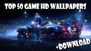 Top 50 Best Game HD Wallpapers + Download | ТОП 50 ИГРОВЫХ ОБОЕВ