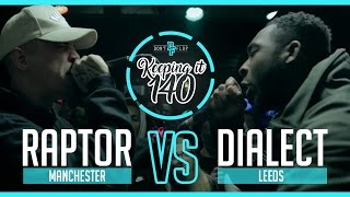 RAPTOR WARHURST VS DIALECT | Don