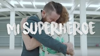 Mi Superhéroe - Daniel Habif