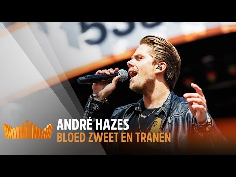 André Hazes - Bloed, Zweet & Tranen | Live op 538Koningsdag 2017