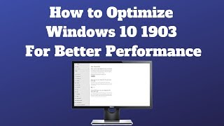 How to Optimize Windows 10 1903