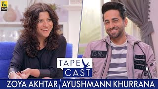 Zoya Akhtar and Ayushmann Khurrana | TapeCast Season 2 | Episode 2