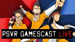 PSVR GAMESCAST LIVE | February 19, 2019