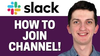 How To Join Channel In Slack