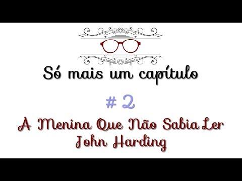 Resenha: A menina que não sabia Ler, John Harding
