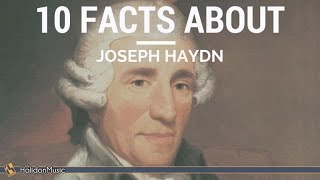Haydn - 10 Facts About Joseph Haydn | Classical Music History
