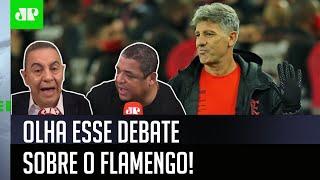 """""""Isso é uma palhaçada! O Renato Gaúcho tem razão"""": Confira debate sobre o Flamengo"""