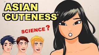 Why Asians Are Supposedly 'Cuter' (Scientific Breakdown)