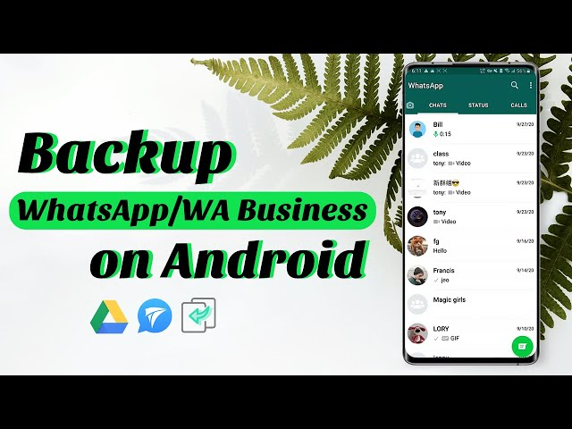 Backup WhatsApp on Android - 3 Free Ways (2021 Newest Guide!)