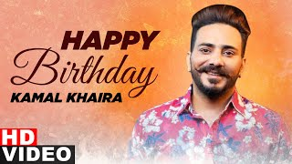 Birthday Wish | Kamal Khaira | Birthday Special | Latest Punjabi Songs 2020 | Speed Records