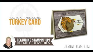 How to make a turkey Thanksgiving card from a Christmas dove