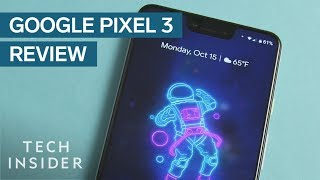 Google Pixel 3 Is Better Than The iPhone XS