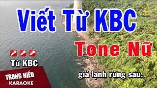 karaoke-viet-tu-kbc-tone-nu-nhac-song-trong-hieu