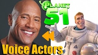 """""""Planet 51"""" Voice Actors and Characters"""