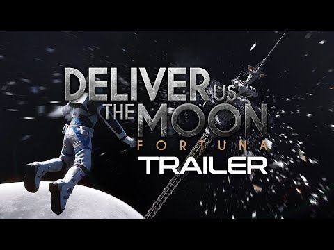 Deliver Us The Moon - Fortuna Trailer (2018) | KeokeN Interactive thumbnail