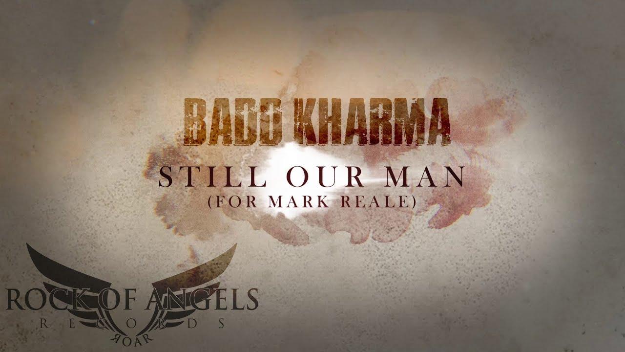BADD KHARMA - Still our man