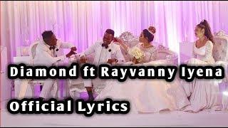Diamond Platinumz Ft Rayvanny   Iyena [LYRICS]