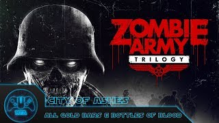 Zombie Army Trilogy - Ep3 - City Of Ashes - ALL Bottles And Gold