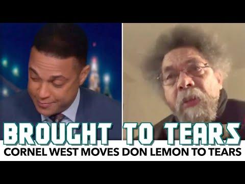 Cornel West Moves Don Lemon To Tears