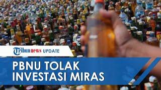 Polemik Investasi Miras di Indonesia, PBNU: Tolak Keras! Indonesia Bukan Negara Sekuler